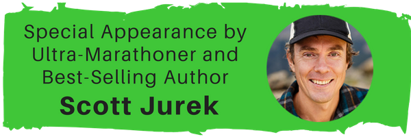 Special Appearance by Ultra-Marathoner and Best Selling Author Scott Jurek