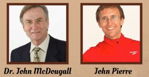 Dr. John A. McDougall and John Pierre