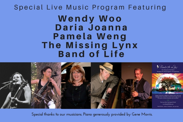 Special Live Music Program Featuring Wendy woo, Daria Joanna, Pamela Weng, The Missing Lynx and Band of Life