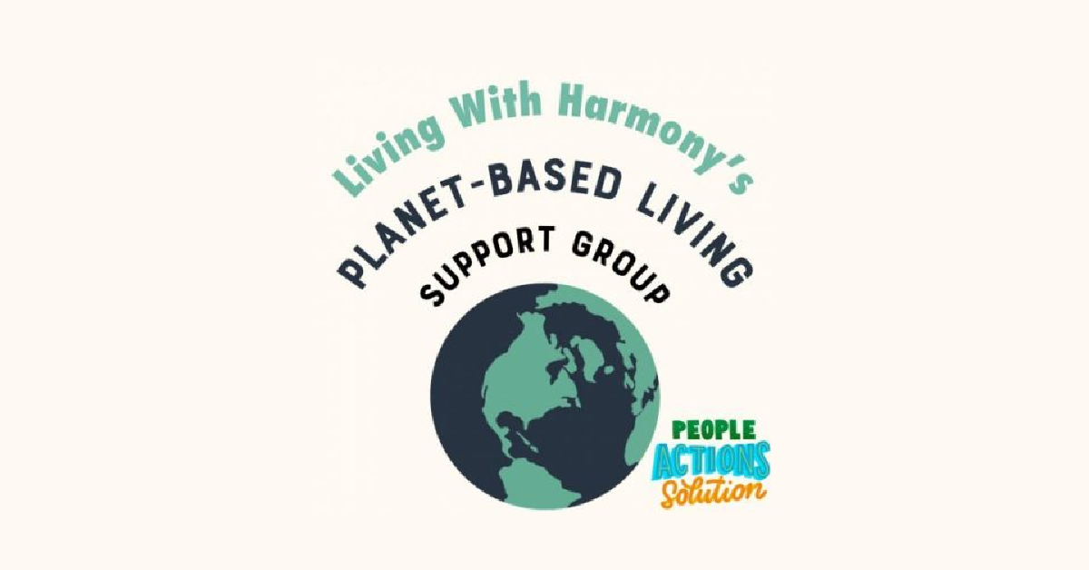 Living With Harmony_Planet-Based Living Support Group